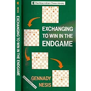 Exchanging to Win in the Endgame (Macmillan Chess Library)