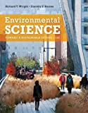 Environmental Science : Toward a Sustainable Future, Wright, Richard T. and Boorse, Dorothy, 0321811534