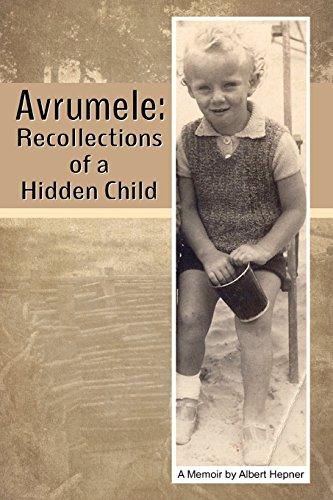 Avrumele: A Memoir: A Memoir [Albert Hepner] (Tapa Blanda)