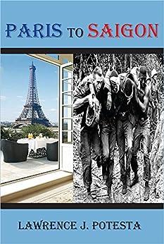 Paris to Saigon by [Potesta, Lawrence]