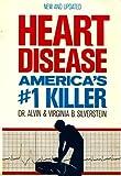Heart Disease, Alvin Silverstein and Virginia B. Silverstein, 0397320833
