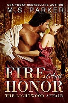 Fire And Honor: The Lightwood Affair by [Parker, M. S.]