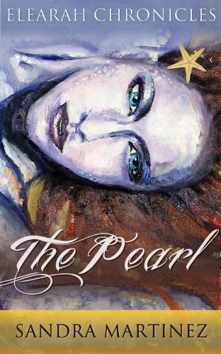The Pearl (Elearah Chronicles, Book 1)