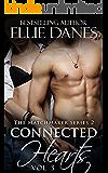 Connected Hearts, Vol. 3: An Alpha Billionaire Romance (The Matchmaker 2 Series)