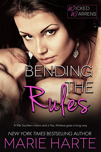 Bending the Rules (Wicked Warrens Book 5)
