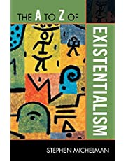 The A to Z of Existentialism (Volume 162)