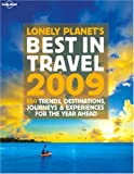 Lonely Planet's Best in Travel 2009 (General Reference)
