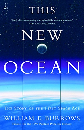 This New Ocean: The Story of the First Space Age (Modern Library (Paperback))