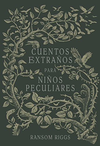 Cuentos extraños para niños peculiares/ Tales of the Peculiar (Spanish (Halloween Witch In Spanish)