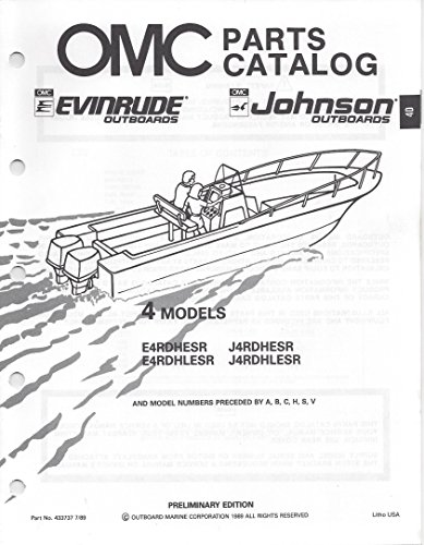 OMC Parts Catalog Evinrude Johnson Outboards 4 Models E4RDHESR, E4RDHLESR, J4RDHESR, J4RDHLESR and Model Numbers Preceded by A, B, C, H, S, V - P/N (Johnson Omc Outboard Part Catalog)