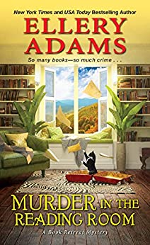 Murder in the Reading Room (A Book Retreat Mystery 5) by [Adams, Ellery]
