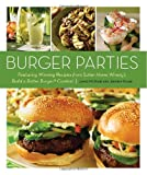 Burger Parties, James McNair and Jeffrey Starr, 158008110X