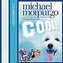 Cool! Hörbuch von Michael Morpurgo Gesprochen von: Holly-Marie Michael