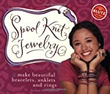 Spool Knit Jewelry, Anne Akers Johnson, 1570548048