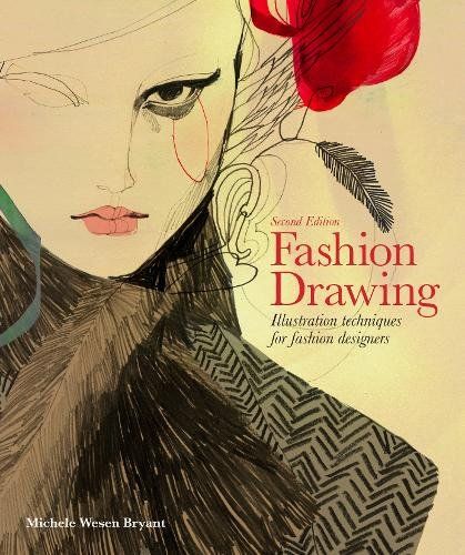 Fashion Drawing, Second Edition: Illustration Techniques for Fashion ()