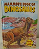 Mammoth Book of Dinosaurs, Modern Publishing, 1561447765