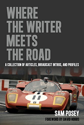 Where The Writer Meets The Road: A Collection Of Articles, Broadcast Intros And Profiles