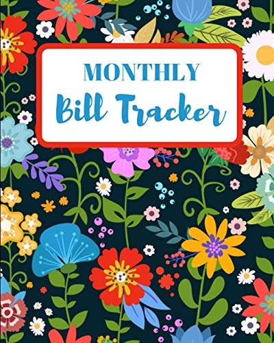 Monthly Bill Tracker: Floral Bookkeeping and Personal Finance Ledger - Small Business Accounting Planner for Budgeting, Financial and Tax Purposes