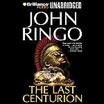 The Last Centurion | John Ringo