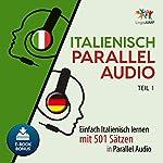 Italienisch Parallel Audio: Einfach Italienisch lernen mit 501 Sätzen in Parallel Audio - Teil 1 | Lingo Jump