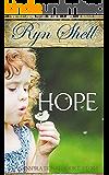HOPE: An Inspirational Short Story