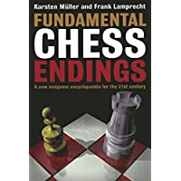 Fundamental Chess Endings: A New One-volume Endgame Encyclopaedia for the 21st Century