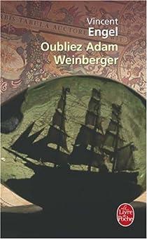 Oubliez Adam Weinberger par Engel