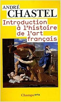 Book Une Introduction a L'Histoire De L'Art Francais (French Edition)