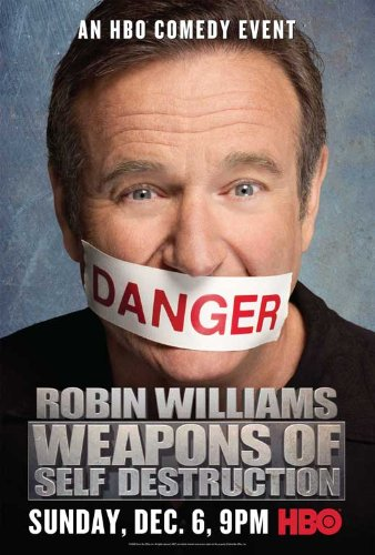 Robin Williams: Weapons of Self Destruction Movie Poster (27 x 40 Inches - 69cm x 102cm) (2009) -(Robin Williams) (Robin Williams Weapons Of Self Destruction 2009)