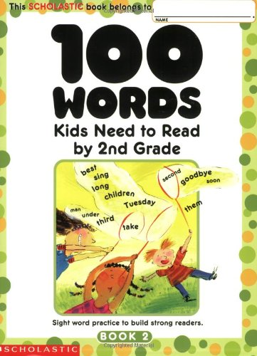 100 Words Kids Need To Read By 2nd