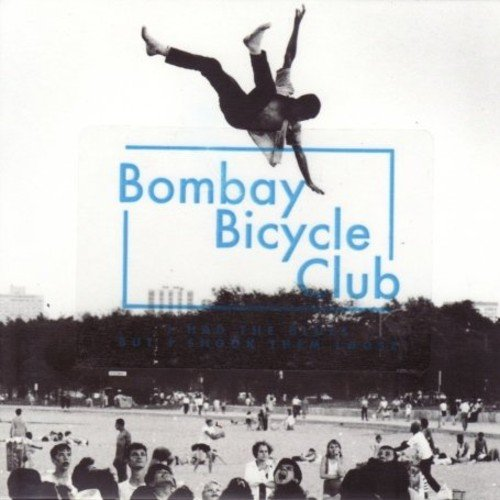 BOMBAY BICYCLE CLUB - I HAD THE BLUES BUT I SHOOK THEM LOOSE (UK)