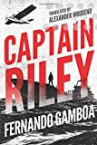Captain Riley (The Captain Riley Adventures)