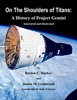 On The Shoulders of Titans: A History of Project Gemini