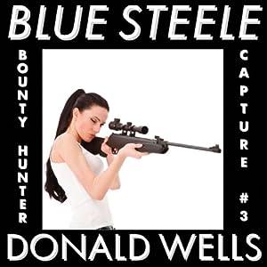 Blue Steele 3 Audiobook