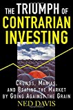 The Triumph of Contrarian Investing 9780071432405