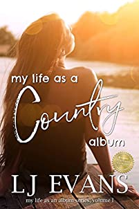 My Life As A Country Album by LJ Evans ebook deal