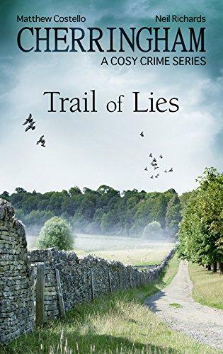 Cherringham - Trail of Lies: A Cosy Crime Series (Cherringham: Mystery Shorts Book 31) by [Costello, Matthew, Richards, Neil]