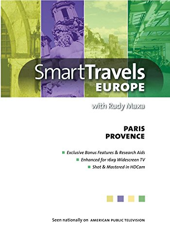 (Smart Travels Europe with Rudy Maxa: Paris / Provence)