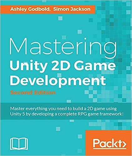 Amazon mastering unity 2d game development second edition amazon mastering unity 2d game development second edition ebook ashley godbold simon jackson kindle store fandeluxe Gallery