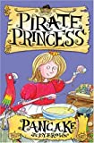 Pirate Princess - Pancake, Judy Brown, 1416901922