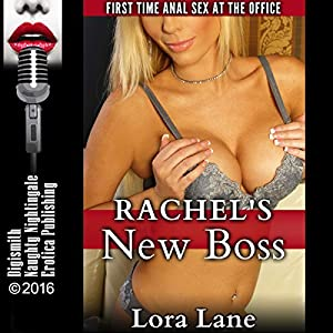 Rachel's New Boss: First Time Anal Sex at the Office Audiobook