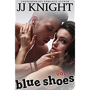 Blue Shoes #3: New Adult Erotic Romance (Morris Music)