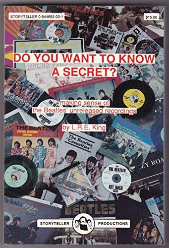 Do You Want to Know a Secret: Making Sense of the Beatles' Unreleased Recordings
