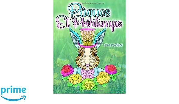 Coloriage Fete De Printemps.Amazon Com Paques Et Printemps Un Livre De Coloriage Pour Les