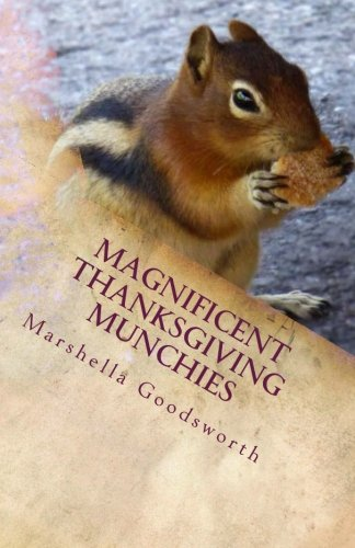 Read Online Magnificent Thanksgiving Munchies pdf