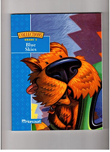 (Harcourt School Publishers Collections: Intrvntn Rdr: Blue Skies Gr2 CARLOS)
