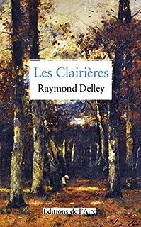 Les Clairières, Delley, Raymond