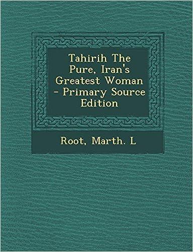 Téléchargement de livres sur ipod touchTahirih The Pure, Iran's Greatest Woman en français iBook