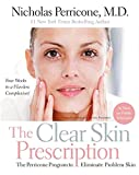 img - for The Clear Skin Prescription: The Perricone Program to Eliminate Problem Skin book / textbook / text book
