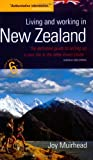 Living and Working in New Zealand, Joy Muirhead, 1857039122